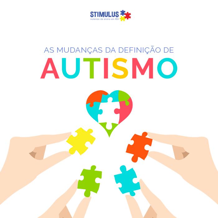 As Mudanças da Definição de Autismo